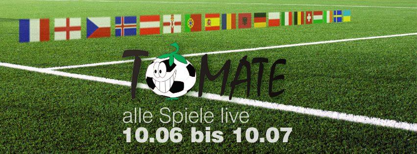 Fußball EM 2016 | Live in der Tomate!